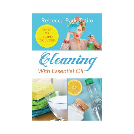 Cleaning With Essential Oil Book - Essential Oils For Cleaning